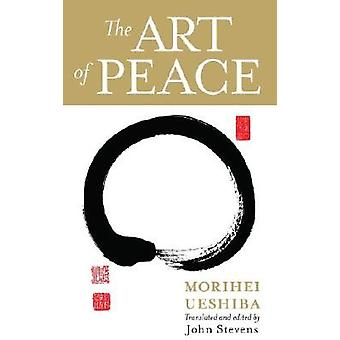 The Art of Peace 9781590304488