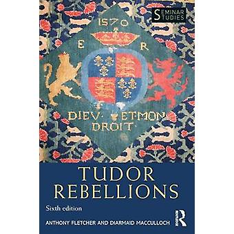 tudor rebellion This bundle contains almost everything you could need to teach a successful and enjoyable a level unit on rebellion and disorder the bundle covers all the tudors as well as an overview and extra worksheets.