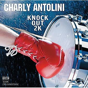Charly Antolini - Knock Out 2K (45 Rpm) [Vinyl] USA import