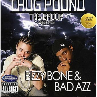 Thug pund - Bizzy knogle & Bad Azz [CD] USA importerer