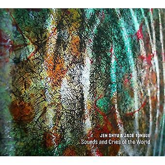 Jen Shyu & Jade tungen - lyde & råb af verden [CD] USA importen