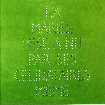 Marcel Duchamp - La Mari E Mise Nu Par Ses C Libataires M mig [CD] USA import