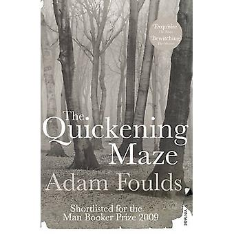 The Quickening Maze by Adam Foulds - 9780099532446 Book