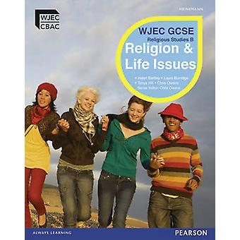 WJEC GCSE Religious Studies B Unit 1 - Religion & Life Issues Student