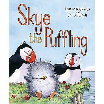 Skye the Puffling - A Baby Puffin's Adventure by Lynne Rickards - Jon