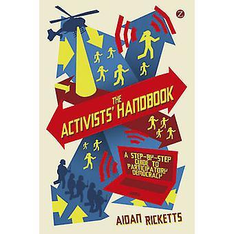 Aktivister handbok - en steg för steg Guide till delaktighet Democr