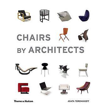 Stolar av arkitekterna av Agata Toromanoff - 9780500292501 bok