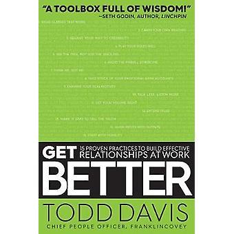 Obter melhor - 15 práticas comprovadas para construir relacionamentos eficazes na W