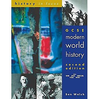 GCSE Modern World History: Student's Book (History In Focus)