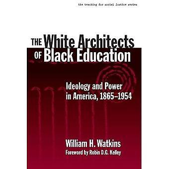 På White arkitekter svart utbildning: ideologi och makt i Amerika, 1865-1954