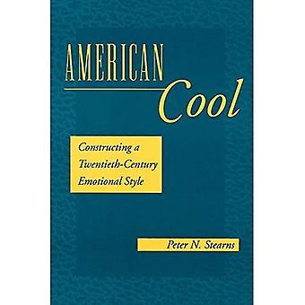 American Cool: Construcción de un estilo emocional del siglo XX (historia de las emociones)