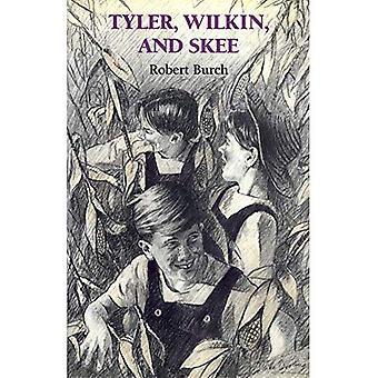 Tyler, Wilkin et Skee