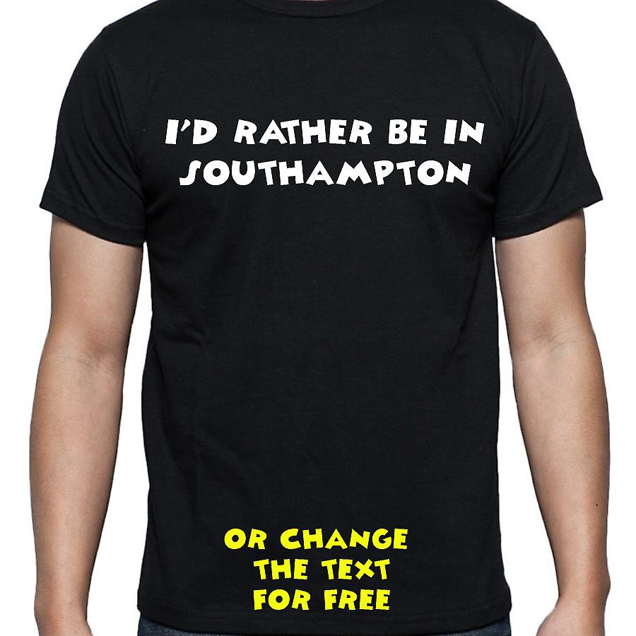 I'd Rather Be In Southampton Black Hand Printed T shirt