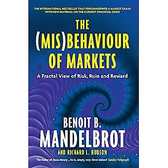 The (Mis)Behaviour of Markets: A Fractal View of Risk, Ruin and Reward