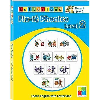 Fix-it Phonics: Studentbook 2 Level 2: Learn English with Letterland