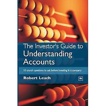 The Investor's Guide to Understanding Accounts: 10 Crunch Questions to Ask Before Buying Shares