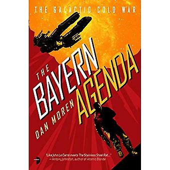 The Bayern Agenda: Book One of the Galactic Cold War (Galactic Cold War)