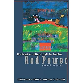 Red Power The American Indians Fight for Freedom by Josephy & Jr. & Alvin M.