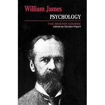 Psychology The Briefer Course by James & William