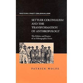 Colonialismo por Wolfe y Patrick