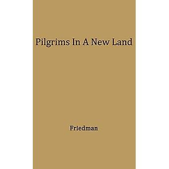 Pilgrims in a New Land. by Friedman & Lee Max