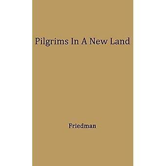 Pilgrimme i et nyt Land. af Friedman & Lee Max