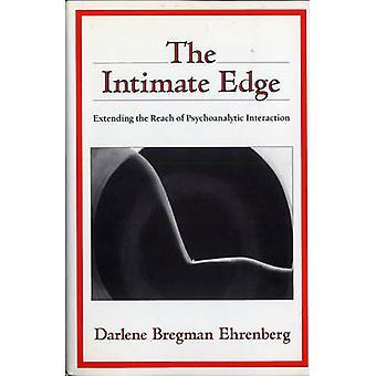 A borda íntima, estendendo o alcance da interação psicanalítica por Ehrenberg & Darlene Bregman