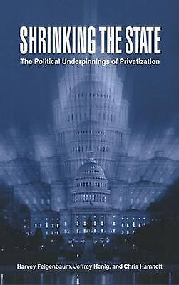 Shrinking the State by Feigenbaum & Harvey