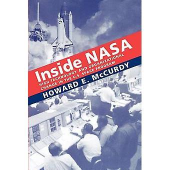 内側の NASA のハイテクとジェイソン ・ ハワード e. によって米国の宇宙プログラムに組織変更