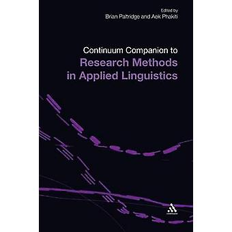 Companheiro de contínuo de métodos de pesquisa em linguística aplicada pela Paltridge & Brian