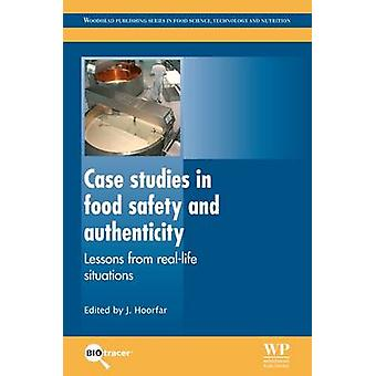 Case Studies in Food Safety and Authenticity Lessons from RealLife Situations by Hoorfar & Jeffrey