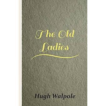 Les vieilles dames de Walpole & Hugh