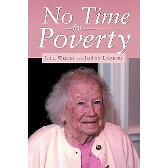 No Time for Poverty by Wesley & Lila