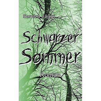 Schwarzer Sommer par Jggi & Sandra