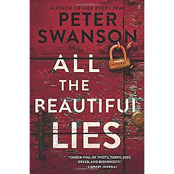 All the Beautiful Lies by Peter Swanson - 9780062427052 Book