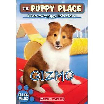 Gizmo by Ellen Miles - 9780545603805 Book