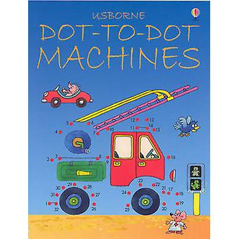 Dot-to-Dot Machines by Karen Brynat-Mole - 9780746057193 Book