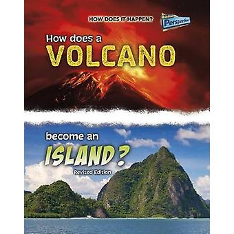 How Does a Volcano Become an Island? by Linda Tagliaferro - 978141098