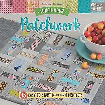 Lunch-Hour Patchwork - 15 Easy-To-Start (and Finish!) Projects - 97816