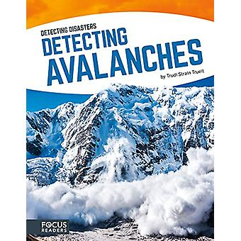 Detecting Avalanches by Trudi Strain Trueit - 9781635170009 Book