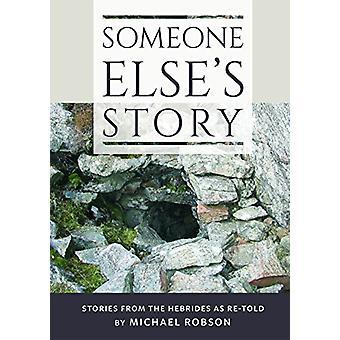 Someone Else's Story by Someone Else's Story - 9781789070156 Book