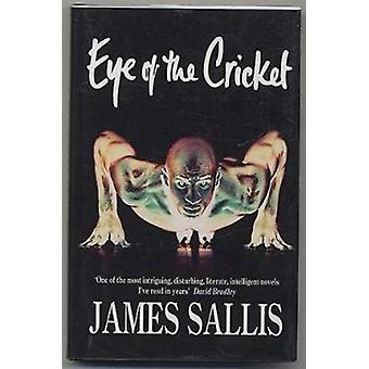 Eye of the Cricket (Special edition) by James Sallis - 9781901982305
