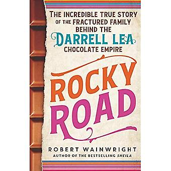 Rocky Road: The incredible true story of the fractured family behind the� Darrell Lea chocolate empire