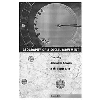 Geografía y movimientos sociales: comparando el activismo Antinuclear en el área de Boston