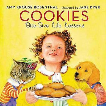 Cookies - Bite-Size Life Lessons by Amy Krouse Rosenthal - Jane Dyer -