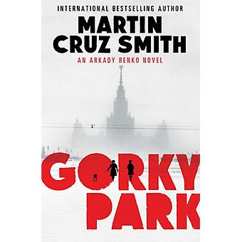 Gorky Park (Paperback) by Smith Martin Cruz