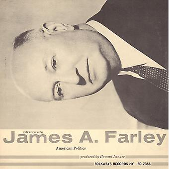 James a. Farley - Interview mit James a. Farley [CD] USA importieren