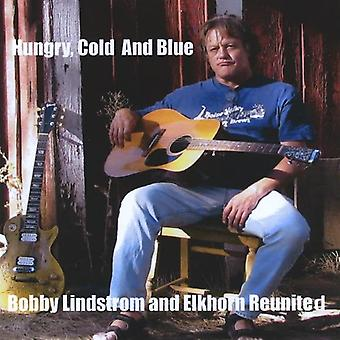Bobby Lindstrom & Elkhorn Express - Hungry Cold & Blue [CD] USA import
