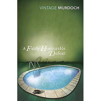 A Fairly Honourable Defeat by Iris Murdoch - Susan Hill - 97800992853