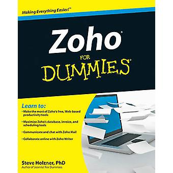Zoho For Dummies di Steven Holzner - 9780470484548 libro